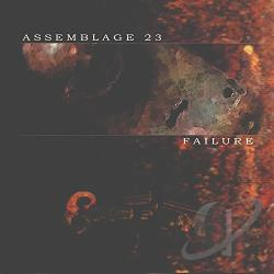 Assemblage 23 - Failure CD Cover Art