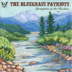 Bluegrass Patriots - Spring in the Rockies CD Cover Art