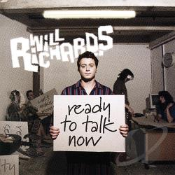 Richards, Will - Ready To Talk Now CD Cover Art