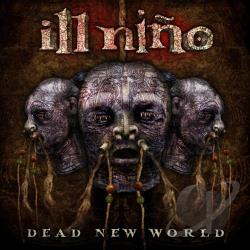 Ill Nino - Dead New World CD Cover Art