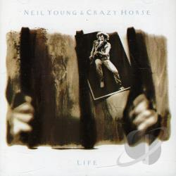 Neil Young & Crazy Horse / Young, Neil - Life CD Cover Art