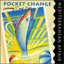 Pocket Change Featuring David Patt - Mediterranean Affair CD Cover Art
