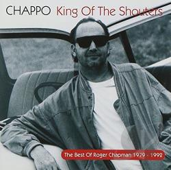 Chapman, Roger - Chappo-King of the Shouters CD Cover Art
