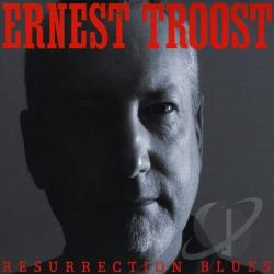 Troost, Ernest - Resurrection Blues CD Cover Art
