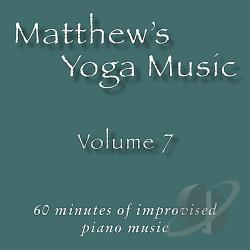 Johnson, Matt - Matthew's Yoga Music, Vol. 7 CD Cover Art