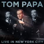 Papa, Tom - Live In New York City DB Cover Art