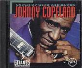 Copeland, Johnny - Catch Up With The Blues CD Cover Art
