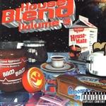DJ Bam Bam - House Blend 4: DJ Bam Bam's Last Pour!