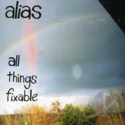Alias - All Things Fixable CD Cover Art