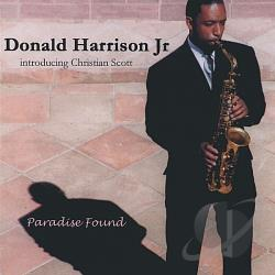 Harrison, Donald - Paradise Found CD Cover Art