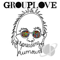 Grouplove � Spreading Rumours