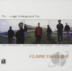 Chicago Underground Trio - Flamethrower CD Cover Art