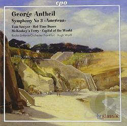 Antheil / Radio So Frankfurt / Wolff - George Antheil: Symphony No. 3 American CD Cover Art