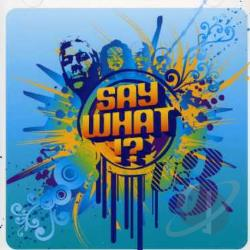 US3 - Say What !? CD Cover Art