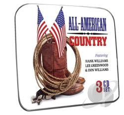 Greenwood, Lee / Williams, Don / Williams, Hank - All-American Country CD Cover Art