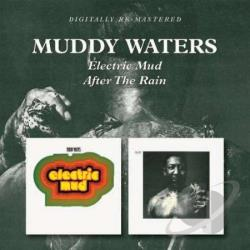 Waters, Muddy - Electric Mud/After the Rain CD Cover Art