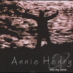 Henry, Annie - Into My Arms CD Cover Art