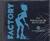 Bones, Frankie - Factory 101 CD Cover Art