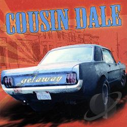 Cousin Dale - Getaway CD Cover Art