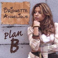 Angelique, Bridgette - Plan B CD Cover Art