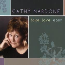 Nardone, Cathy - Take Love Easy CD Cover Art