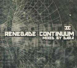Dara, DJ - Renegade Continuum 2 CD Cover Art