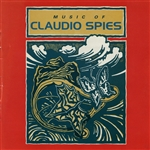 Spies - Music Of Claudio Spies CD Cover Art