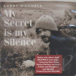 Woomble, Roddy - My Secret Is My Silence CD Cover Art