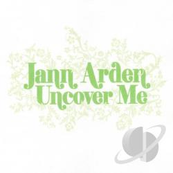 Arden, Jann - Uncover Me CD Cover Art
