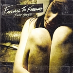 Farewell To Freeway - Filthy Habits CD Cover Art