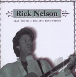 Nelson, Rick - Stay Young CD Cover Art