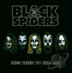 Black Spiders - Kiss Tried Tokill Me EP CD Cover Art
