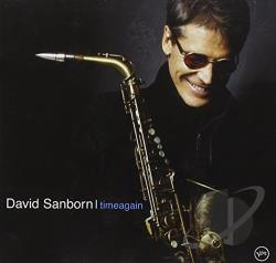 Sanborn, David - Time Again CD Cover Art