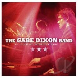 Gabe Dixon Band - Live At World Cafe CD Cover Art