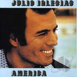 Iglesias, Julio - America CD Cover Art