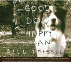 Frisell, Bill - Good Dog, Happy Man CD Cover Art