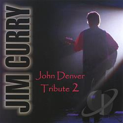Curry, Jim - John Denver Tribute 2 CD Cover Art
