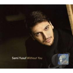 Yusuf, Sami - Without You CD Cover Art