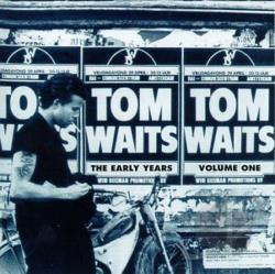 Waits, Tom - Early Years, Vol. 1 CD Cover Art