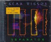 Scar Tissue - Separator CD Cover Art