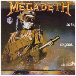 Megadeth - So Far, So Good...So What! LP Cover Art