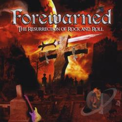 Forewarned - Resurrection Of Rock & Roll CD Cover Art