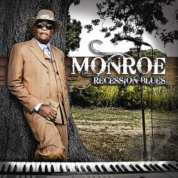 Monroe - Recession Blues CD Cover Art