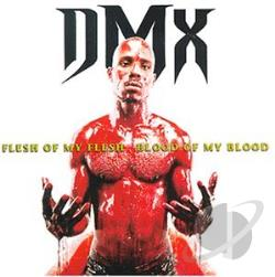 Dmx - Flesh of My Flesh, Blood of My Blood CD Cover Art