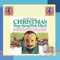 Mitch Miller & the Sing-Along Gang - Christmas Sing-Along with Mitch CD Cover Art