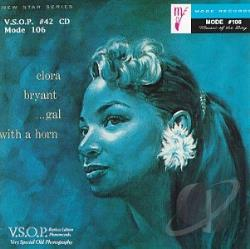 Bryant, Clora - Gal With a Horn: Clora Bryant / 4 CD Cover Art
