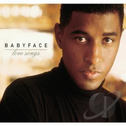 Babyface - Love Songs CD Cover Art
