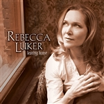 Luker, Rebecca - Leaving Home CD Cover Art
