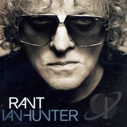 Hunter, Ian - Rant CD Cover Art