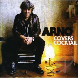 Arno - Covers Cocktail CD Cover Art